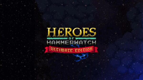 heroes of hammerwatch ultimate edition